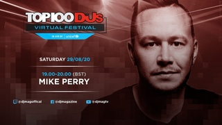Mike Perry DJ Set From The Top 100 DJs Virtual Festival 2020