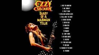 Ozzy Osbourne -DIARY OF A MADMAN TOUR [FULL ALBUM]