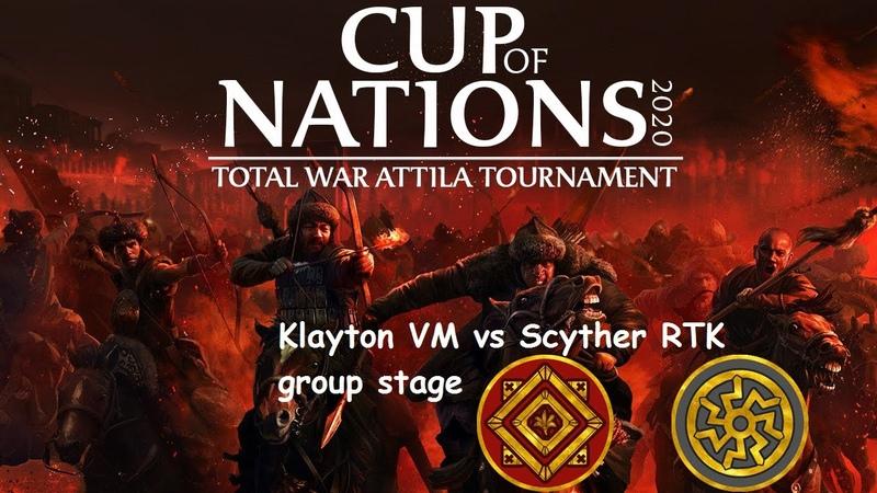 Total War Attila Cup of Nations 2020 Klayton VM vs Scyther RTK