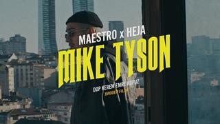 MAESTRO feat. HEJA - MIKE TYSON (Official Video)