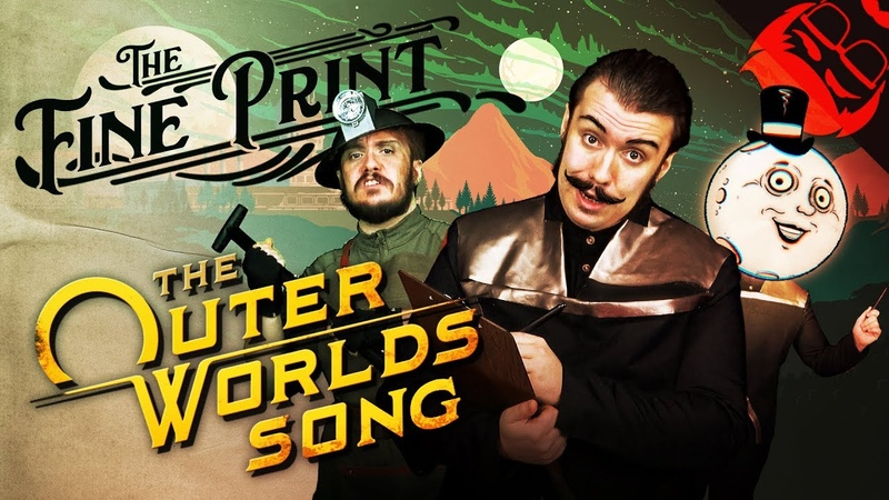 THE FINE PRINT The Outer Worlds Song