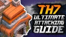 Town Hall 7 ULTIMATE Attack Strategy Guide 2018!! Best Town Hall 7 TH7 Attacking Strategy COC