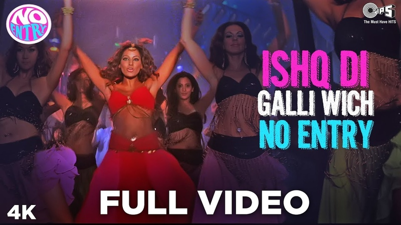Ishq Di Galli Vich No Entry Full Video Salman Khan Anil Kapoor Bipasha Sonu Nigam Alisha