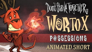 Don't Starve Together: Possessions [Wortox Animated Short]