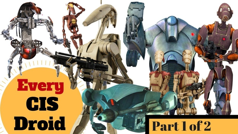 Every Infantry Droid in the CIS Army All Separatist Droids Part 1 of 2 Star Wars Clone Wars
