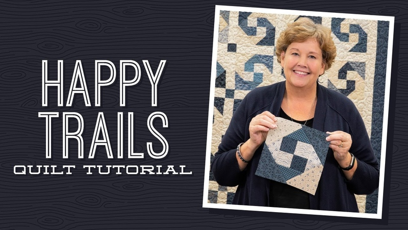 Make a Happy Trails Quilt with Jenny Doan of Missouri Star Video Tutorial