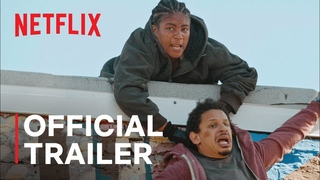 Bad Trip starring Eric Andre, Lil Rel Howery & Tiffany Haddish | Official Trailer | Netflix