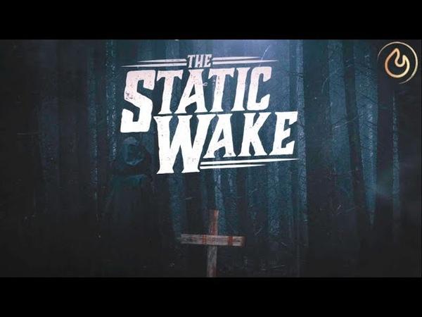 The Static Wake One Last Breath Feat Danny Cullman