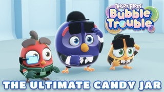 Angry Birds Bubble Trouble    The ultimate candy jar