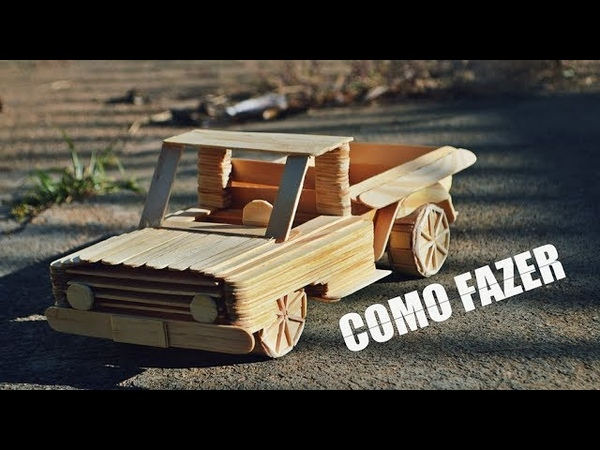 Miniatura de caminhonete com palitos de picolé como fazer Carrinho Elton Donadon