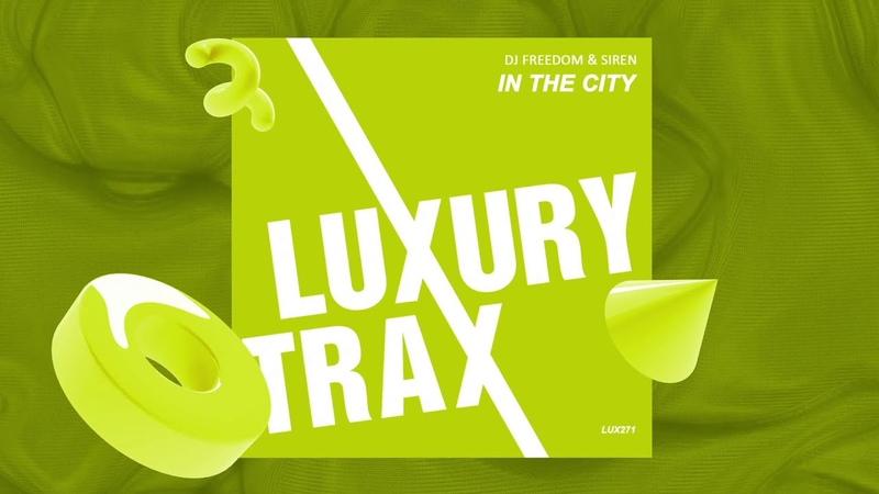 DJ Freedom Siren In the City премьера трека 2014