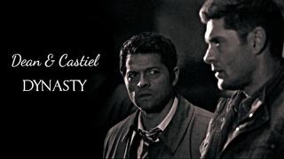 Dean & Castiel   Dynasty