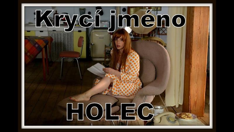 Krycí jméno Holec HD 2016 CZ celý filmfull film Codename Holec (festivalový název)