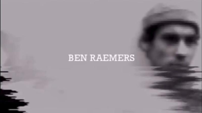RIP BEN RAEMERS 1990 2019