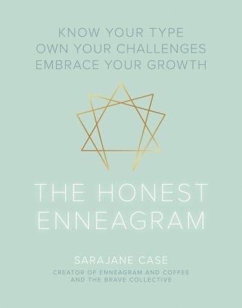 The Honest Enneagram - Sarajane Case