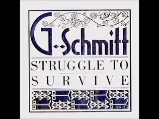 G-Schmitt - Struggle to Survive [Full Album]