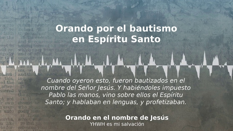 6 Orando por el bautismo en Espíritu Santo