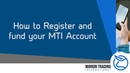 How to register and fund your Mirror Trading International account