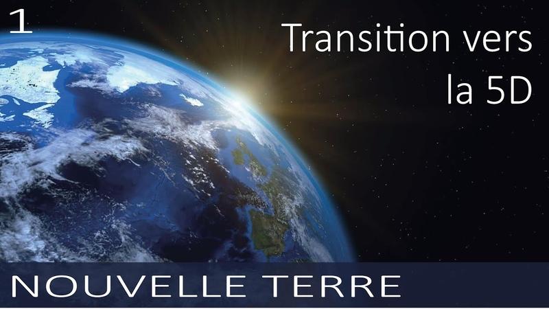 NOUVELLE TERRE Transition vers la 5ème dimension