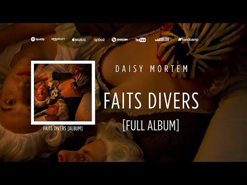 Daisy Mortem Faits divers FULL ALBUM ☠️☠️☠️