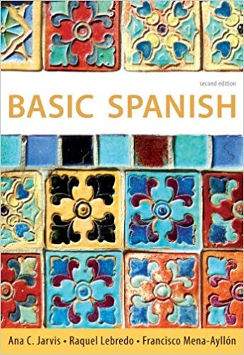 Basic Spanish The Basic Spanish Series (World Languages) 2nd Edition