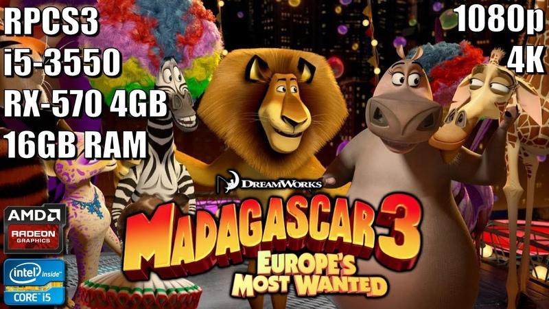 Madagascar 3 The Video Game - RPCS3 [PS3 Emulator] - Core i5 3550   RX 570 4GB   1080p 4K