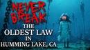 Never break the oldest law in Humming Lake, CA Creepypasta
