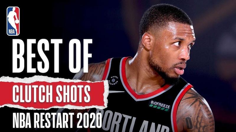 Top CLUTCH Shots From NBA Restart 2020