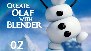 Blender Tutorial : How to Create Olaf from Frozen - 02