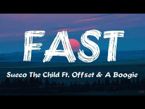 Sueco The Child Fast Remix Ft Offset A Boogie Wit Da Hoodie Lyrics Video