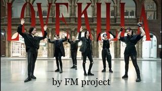 [K-POP IN PUBLIC ONE TAKE] MONSTA X 몬스타엑스 'Love Killa' dance cover by Patata Party & FM project