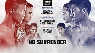 🔴 [Live in HD] ONE Championship: NO SURRENDER