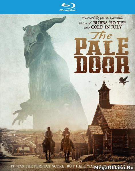 За призрачной дверью / The Pale Door (2020/BDRip/HDRip)