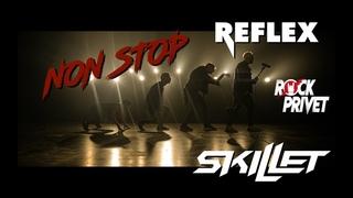 Reflex / Skillet - Non Stop (Cover by ROCK PRIVET)