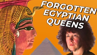 The Egyptian Queens That Were Lost In History | Absolute History