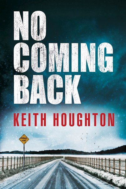 Keith Houghton - No Coming Back