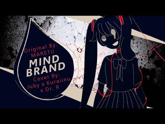 Mind Brand Juby x Kuraiinu x Dr R Cover English VOCALOID Mashup Trio マインドブランド