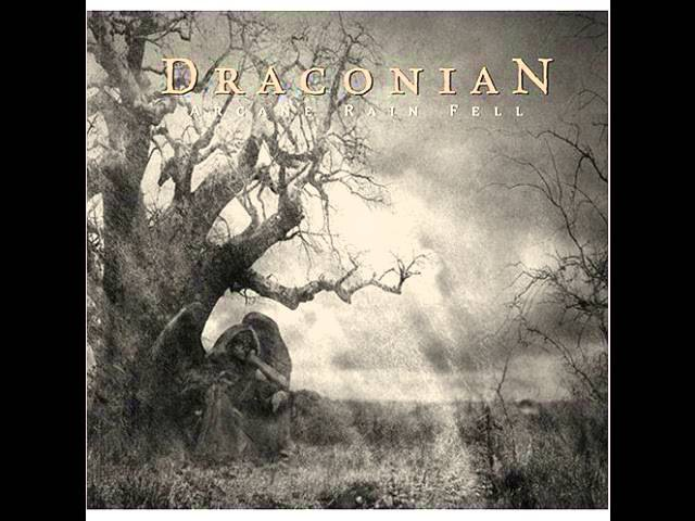 Draconian Arcane rain fell full album