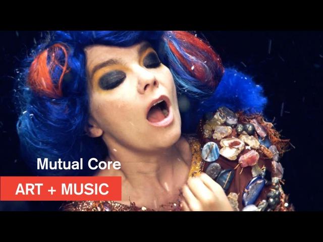 Bjӧrk Mutual Core OFFICIAL Art Music MOCAtv