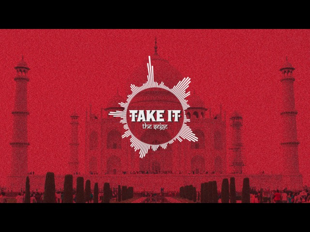 Take It - The Seige (Official Audio)