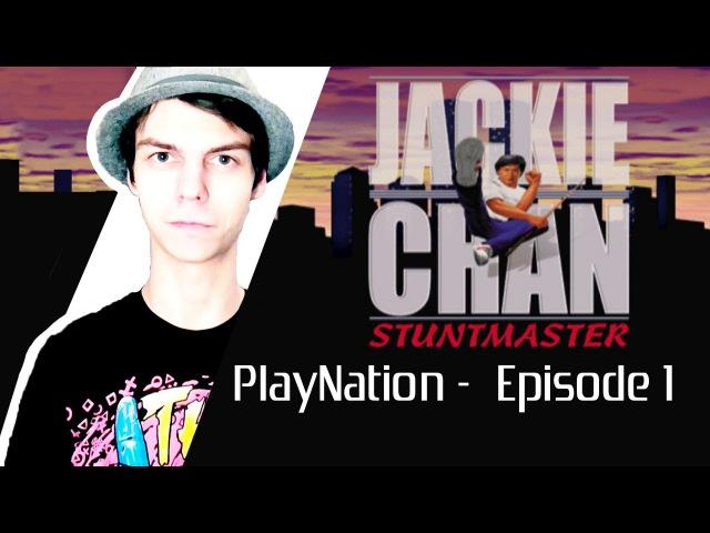 PlayNation Episode 1 Jackie Chan Stuntmaster Пилот