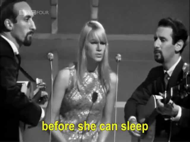 Peter Paul and Mary Blowing in the Wind