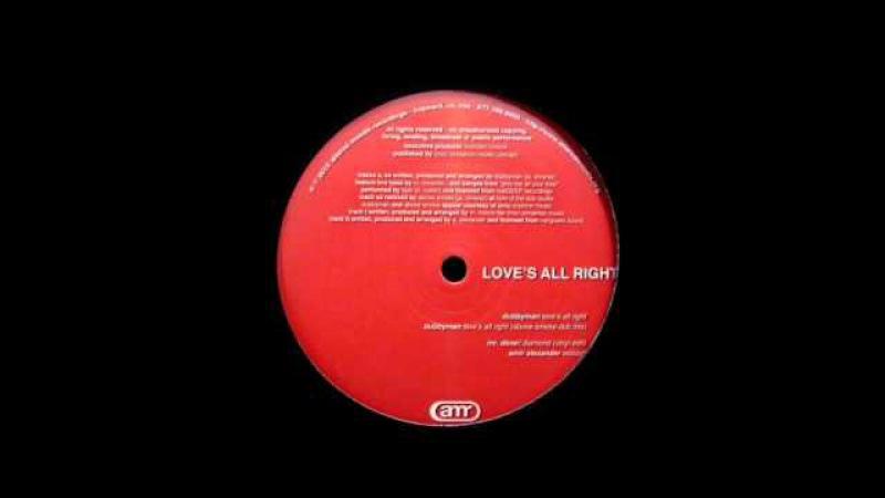 Dubbyman Love's All Right Above Smoke Dub Mix