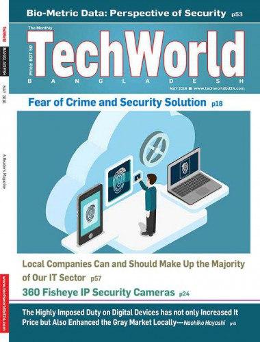 The Monthly Techworld Bangladesh - May 2016