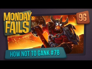 Monday Fails - How NOT to gank #78