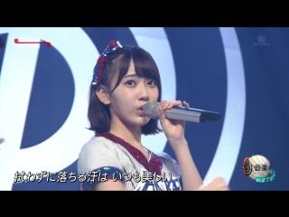 Perf.  AKB48 Hikari to Kage no Hibion Ongaku no Hi (MUSIC DAY)CDTV