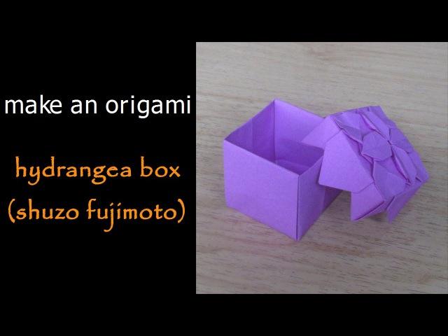 @ Make an Origami Hydrangea Box Base Shuzo Fujimoto