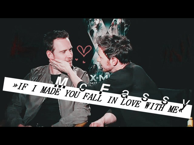 McFassy If I made you fall in love with me bvchaves