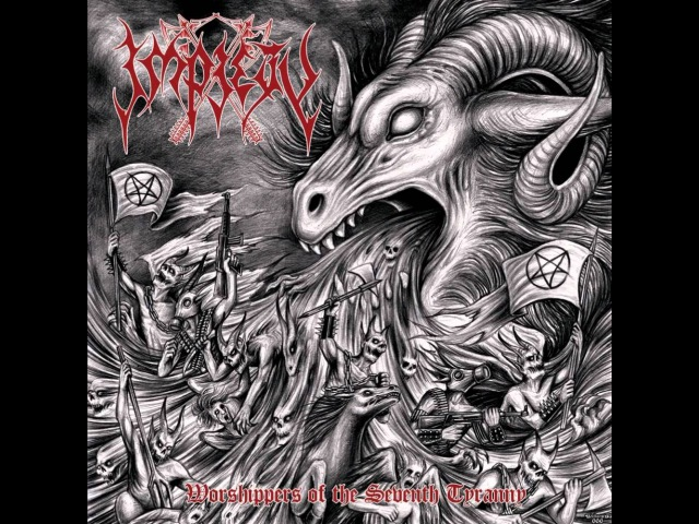 Impiety Worshippers Of The Seventh Tyranny FULL HQ