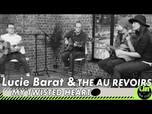 Lucie Barat and The Au Revoirs My Twisted Heart acoustic @